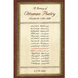 A History of Ottoman Poetry Volume III