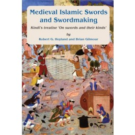 Medieval Islamic swords and swordmaking