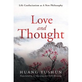 Life Confucianism as A New Philosophy