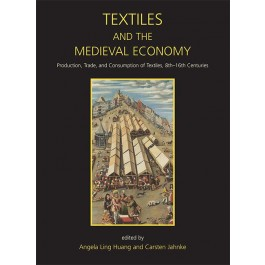Textiles and the Medieval Economy