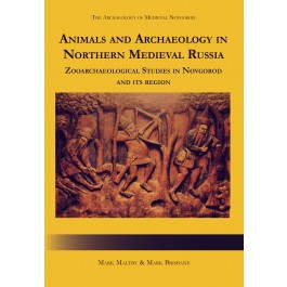 Animals and Archaeology in Northern Medieval Russia
