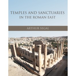 Temples and Sanctuaries in the Roman East