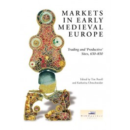 Markets in Early Medieval Europe