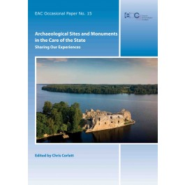 Archaeological Sites and Monuments in the Care of the State