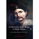 A Chronicle of the Reign of Shah 'Abbas