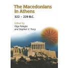 The Macedonians in Athens, 322-229 B.C.
