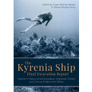 The Kyrenia Ship Final Excavation Report. Volume I