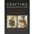 Crafting Minoanisation