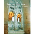 The Romanesque Abbey of St Peter at Gloucester
