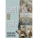 The Competition of Fibres
