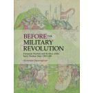Before the Military Revolution