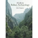 A Life in Balkan Archaeology