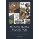 Tracing Textile Production from the Viking Age to the Middle Ages