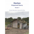 Horton Kingsmead Quarry Volume 1