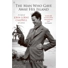 The Man Who Gave Away His Island