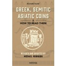 Greek, Semitic Asiatic Coins and How to Read Them
