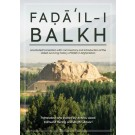 Faḍāʾil-i Balkh, or The Merits of Balkh