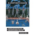 In Apartheid's Shadow