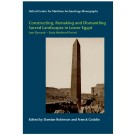 Constructing, Remaking and Dismantling Sacred Landscapes in Lower Egypt from the Late Dynastic to the Early Medieval Period