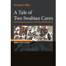 A Tale of Two Swabian Caves