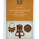 The Avars, Byzantium and Italy