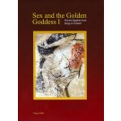 Sex and the Golden Goddess I