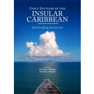 Early Settlers of the Insular Caribbean