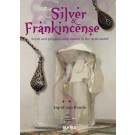 Silver and Frankincense