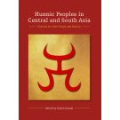 Hunnic Peoples in Central and South Asia