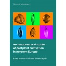 Archaeobotanical studies of past plant cultivation in northern Europe