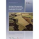 Heritage Management of Farmed and Forested Landscapes in Europe