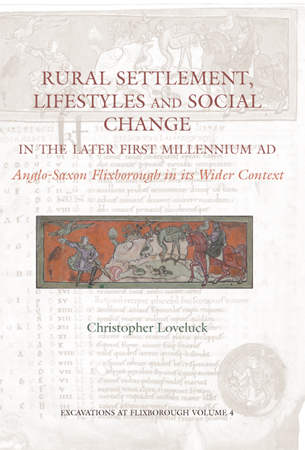 Rural Settlement, Lifestyles and Social Change in the Later First Millennium AD at Flixborough, Lincolnshire: Anglo-Saxon Flixborough in its Wider Context