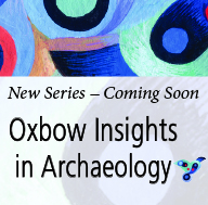 Oxbow Insights in Archaeology