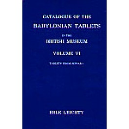 Catalogue of the Babylonian Tablets in the British Museum, Volume VI