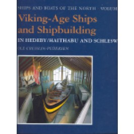 Viking-Age Ships and Shipbuilding in Hedeby