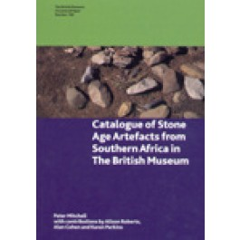 Catalogue of Stone Age Artefacts from Southern Africa in the British Museum