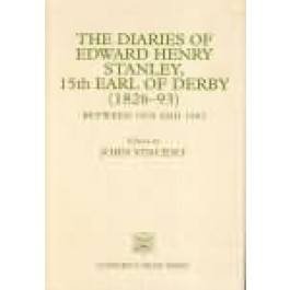 The Diaries of Edward Henry Stanley, 15th Earl of Derby