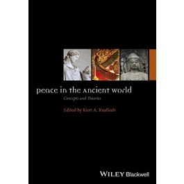 Peace in the Ancient World: Concepts and Theories