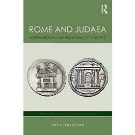 Rome and Judaea: International Law Relations 174-100 BCE