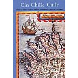 Cin Chille Cuile - Texts, Saints and Places