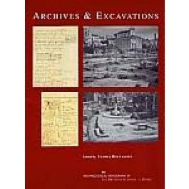 Archives and Excavations