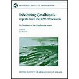 Inhabiting Çatalhöyuk