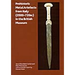 Prehistoric Metal Artefacts from Italy (3500-720 BC) in the British Museum