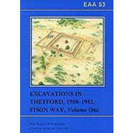 EAA 53: Excavations in Theford 1980-82, Fison Way