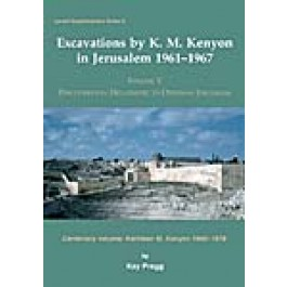 Excavations by K. M. Kenyon in Jerusalem 1961-1967