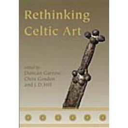 Rethinking Celtic Art