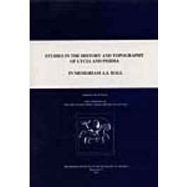 Studies in the History and Topography of Lycia in Memoriam A. S. Hall
