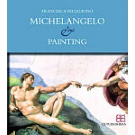 Michelangelo and Painting