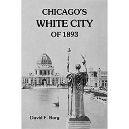Chicago's White City of 1893