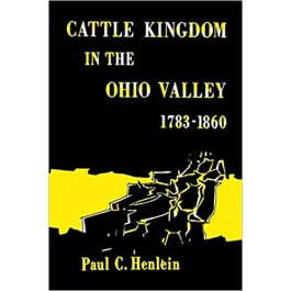 Cattle Kingdom in the Ohio Valley 1783-1860